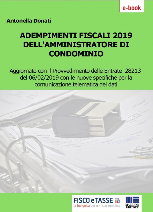 Adempimenti fiscali amministratore di condominio 2019