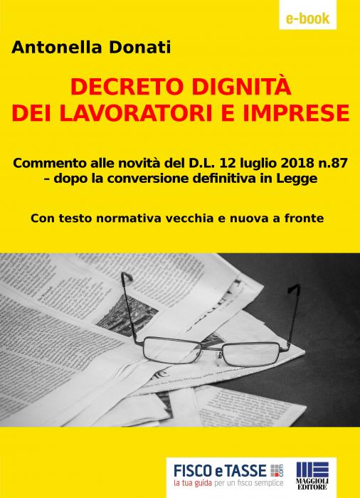 Decreto Dignità 2018 dopo la Legge di Conversione