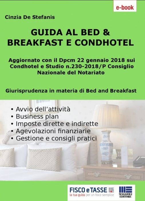 Guida al Bed & Breakfast e Condhotel (eBook 2019)