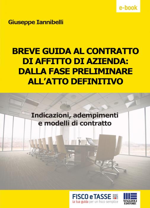 Breve guida al contratto di affitto di azienda