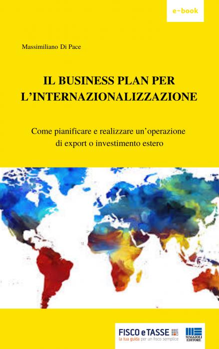 Il Business Plan per l'internazionalizzazione - eBook