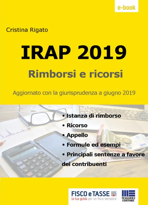 IRAP - Rimborsi e ricorsi (eBook 2019)