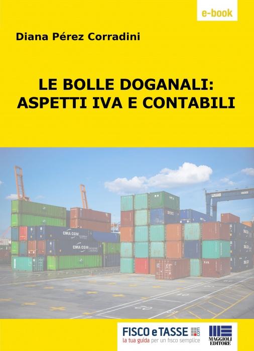 Le bolle doganali: aspetti iva e contabili (eBook 2018)