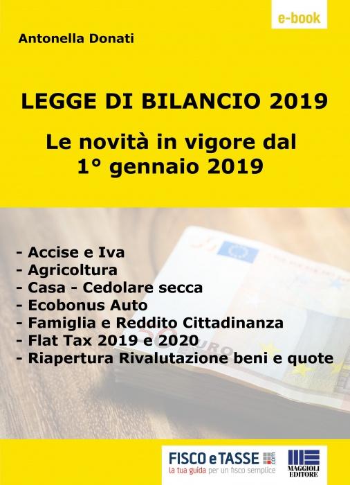 Legge bilancio 2019 Tutte le novità in vigore dal 1/1
