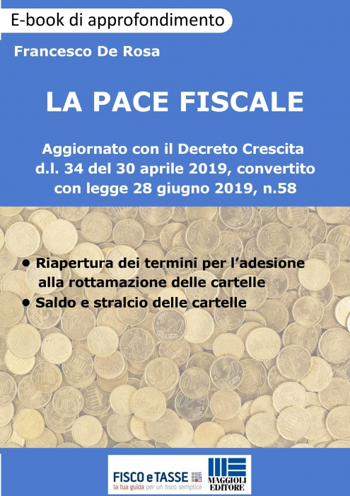 La Pace Fiscale: tutte le sanatorie fiscali (eBook)