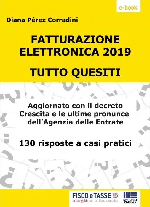 Fatturazione elettronica 2019 - Tutto quesiti (eBook)