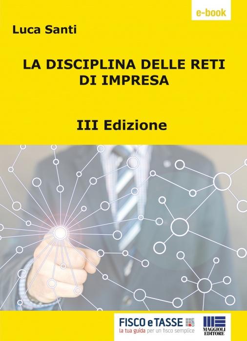 La disciplina delle reti d'impresa III Edizione (eBook)
