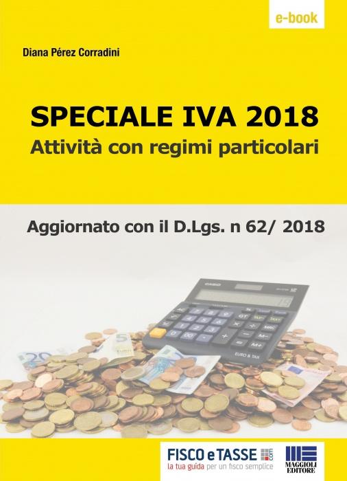 Speciale IVA 2018 - Regimi particolari (eBook)