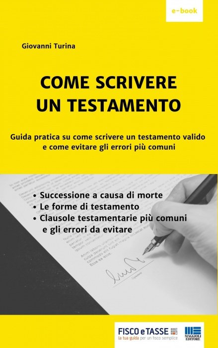Come scrivere un testamento (eBook 2019)