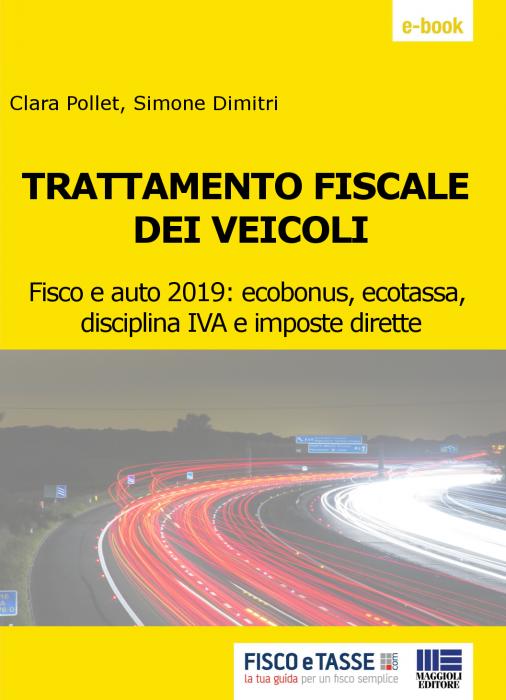 Trattamento fiscale dei veicoli (eBook 2019)