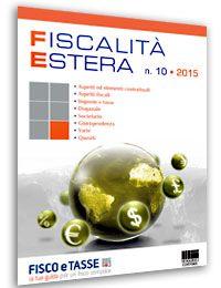 Fiscalità Estera - n. 10/2015