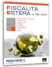 Fiscalità Estera - n. 7 - 8/2016