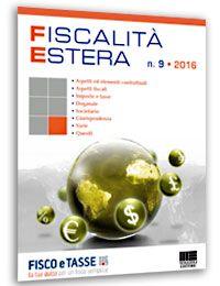 Fiscalità Estera - n. 9/2016