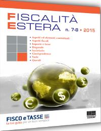 Fiscalità Estera - n. 7-8/2015