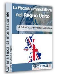 La fiscalità immobiliare nel Regno Unito (E-Book)
