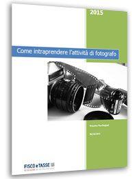 Come intraprendere l'attività di fotografo