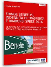 Fringe benefits, trasferte e rimborsi spese 2016 eBook