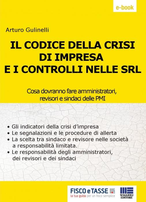 Il Codice della crisi di impresa e controlli nelle Srl