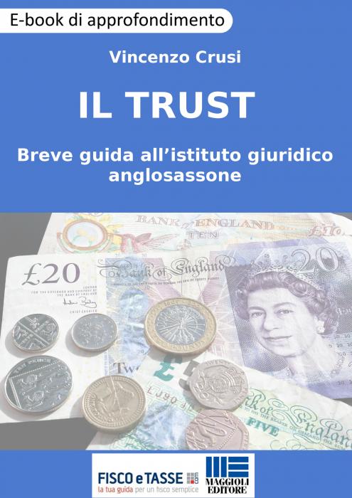 Il Trust - Guida all'istituto giuridico anglosassone