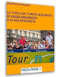 Tutela del turista viaggi organizzati e multiproprietà