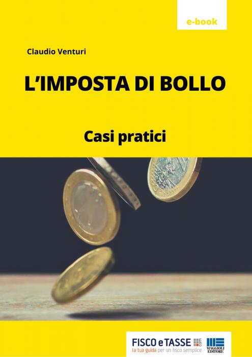 L'imposta di bollo - casi pratici (eBook 2020)