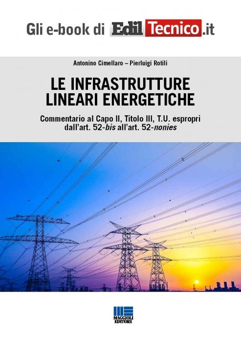 Le infrastrutture lineari energetiche (eBook)