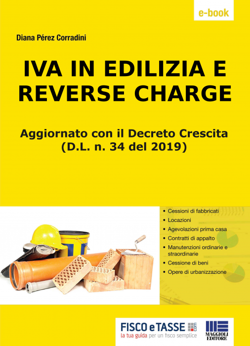 Iva in edilizia e reverse charge (eBook 2019)