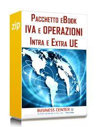 Iva e operazioni intra ed extra comunitarie (Pacchetto)
