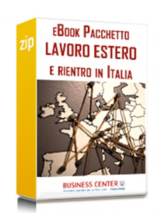 Lavoro estero e rientro cervelli (Pacchetto eBook)