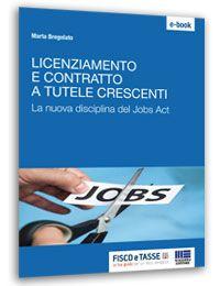 Licenziamento e contratto a tutele crescenti (eBook)