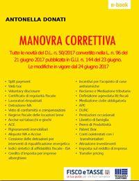 Manovra Correttiva 2017 dopo la conversione in legge