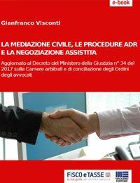 Mediazione civile procedure ADR negoziazione assistita
