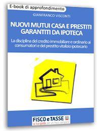 Nuovi mutui casa e prestiti garantiti da ipoteca eBook