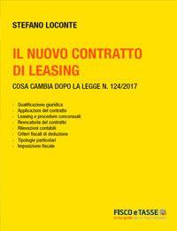Il nuovo contratto di leasing (eBook 2018)