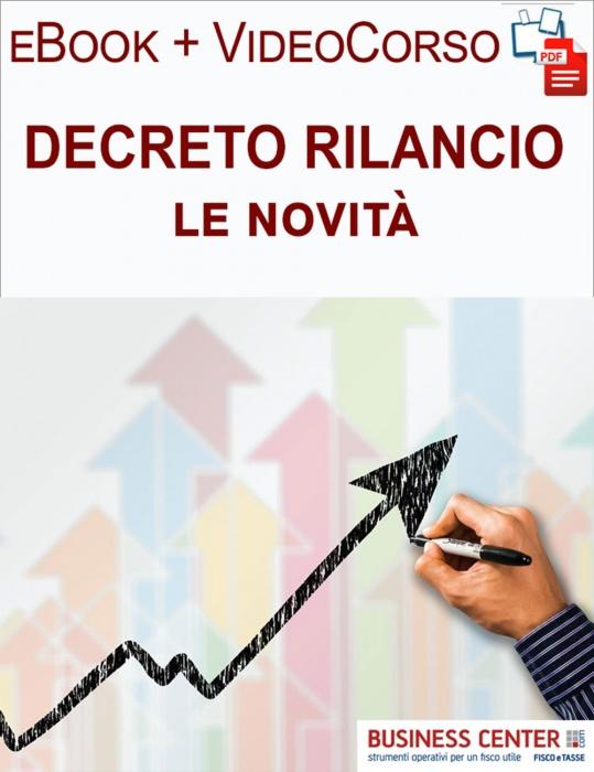 Decreto Rilancio 2020 (eBook + Videocorso)