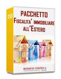 Pacchetto Fiscalità immobiliare all'estero