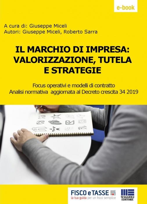 Marchio d'impresa: valorizzazione, tutela e strategie