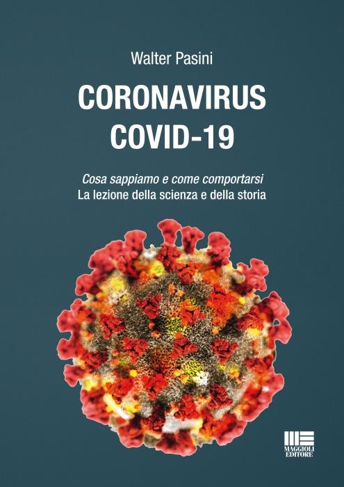 CORONAVIRUS COVID-19 Cosa sappiamo e come comportarsi