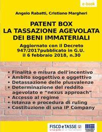 Patent Box: tassazione agevolata dei beni immateriali