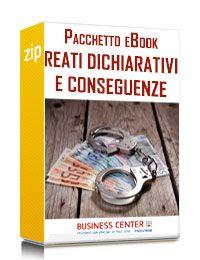 I reati dichiarativi e conseguenze penali (Pacchetto)