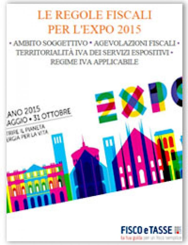 Le Agevolazioni Fiscali per l'Expo 2015, Guida Gratuita