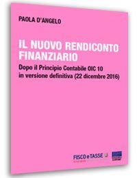 Il nuovo rendiconto finanziario (eBook 2017)