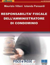 Responsabilità fiscale amministratore di condominio