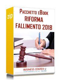 Riforma Fallimento 2018 (Pacchetto eBook)