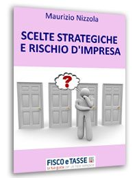 Scelte strategiche e rischio d'impresa (E-Book)