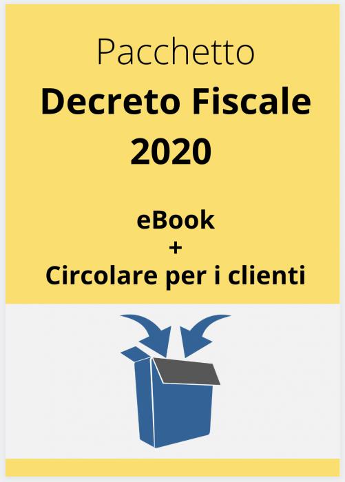 Decreto Fiscale 2020 (eBook + Circolare per i clienti)