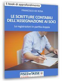 Le scritture contabili dell'assegnazione ai soci eBook