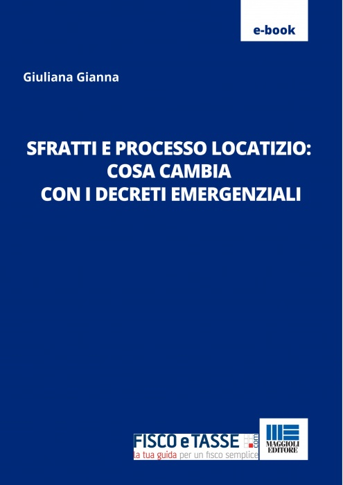 Sfratti e processo locatizio: cosa cambia in emergenza