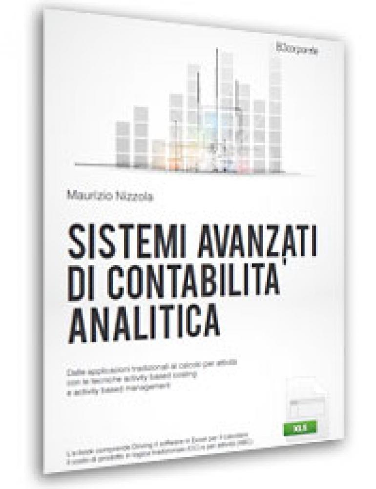 Sistemi avanzati di Contabilità Analitica (pdf + excel)