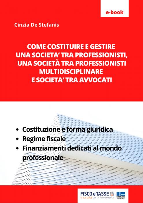 Società tra professionisti e Società tra avvocati eBook